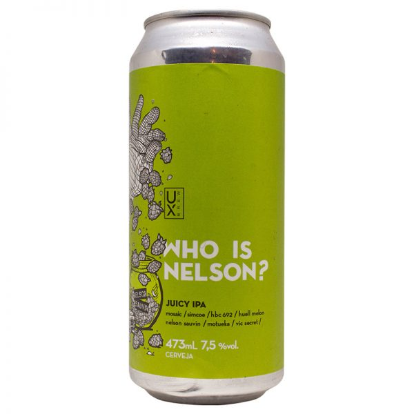 Cerveja Ux Brew Who is Nelson? NEIPA Lata 473 ml
